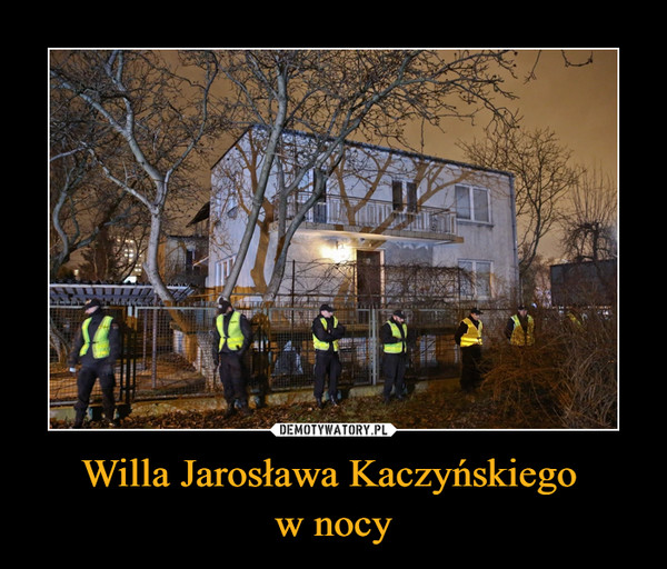 Willa Jarosława Kaczyńskiego w nocy –