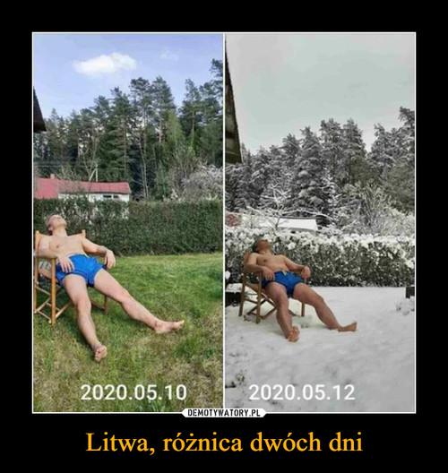 Litwa, różnica dwóch dni
