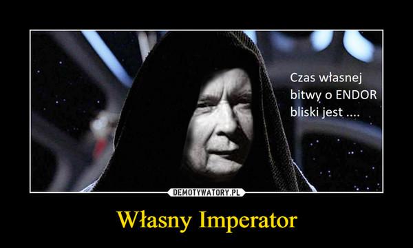 Własny Imperator –