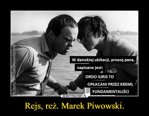 Rejs, reż. Marek Piwowski.