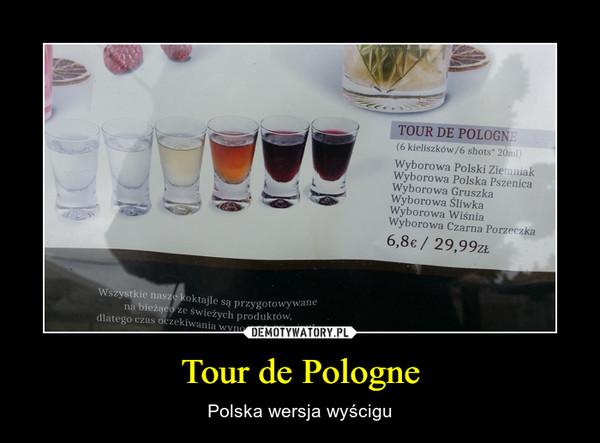 Tour de Pologne – Polska wersja wyścigu