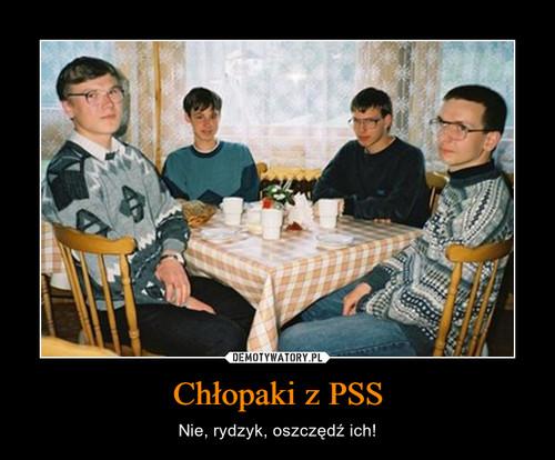 Chłopaki z PSS