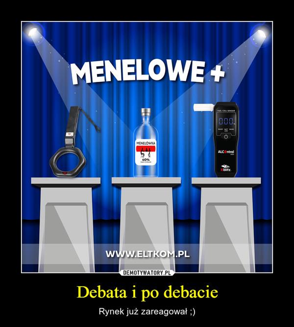 Debata i po debacie – Rynek już zareagował ;)