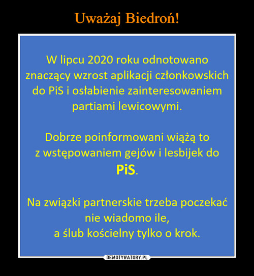 Uważaj Biedroń!
