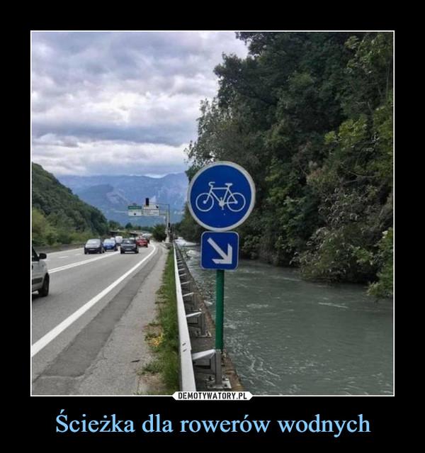 Ścieżka dla rowerów wodnych –