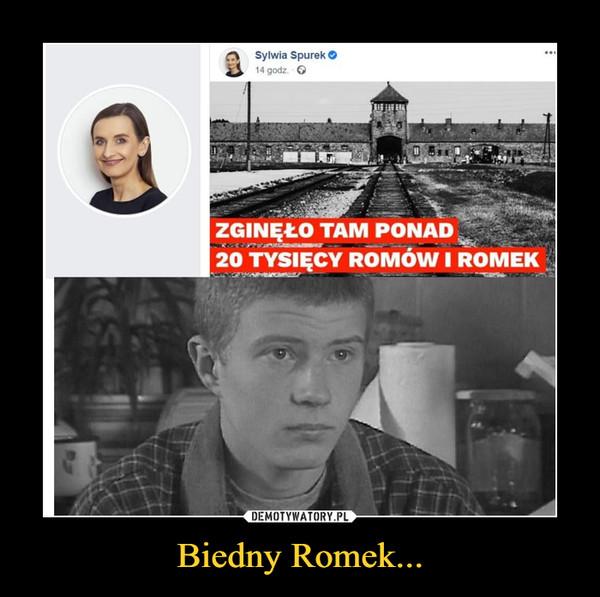 Biedny Romek... –  ZGINĘŁO TAM PONAD 20 TYSIĘCY ROMÓW I ROMEK