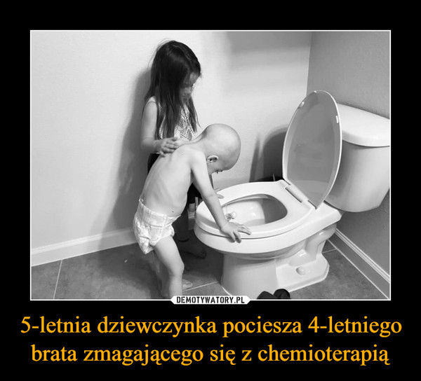 5-letnia dziewczynka pociesza 4-letniego brata zmagającego się z chemioterapią –