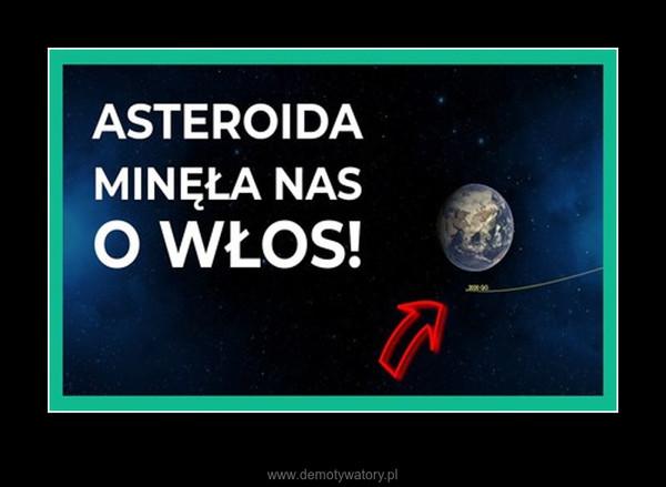 Asteroida przeleciała rekordowo blisko Ziemi, a my tego nie zauważyliśmy –