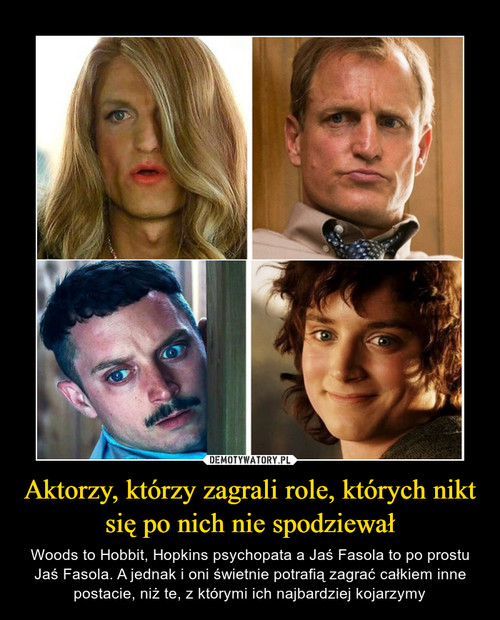 Aktorzy, którzy zagrali role, których nikt się po nich nie spodziewał