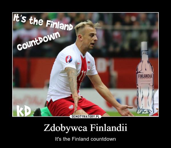 Zdobywca Finlandii – It's the Finland countdown