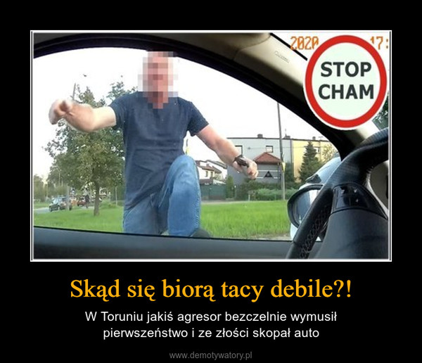 Skąd się biorą tacy debile?! – W Toruniu jakiś agresor bezczelnie wymusiłpierwszeństwo i ze złości skopał auto