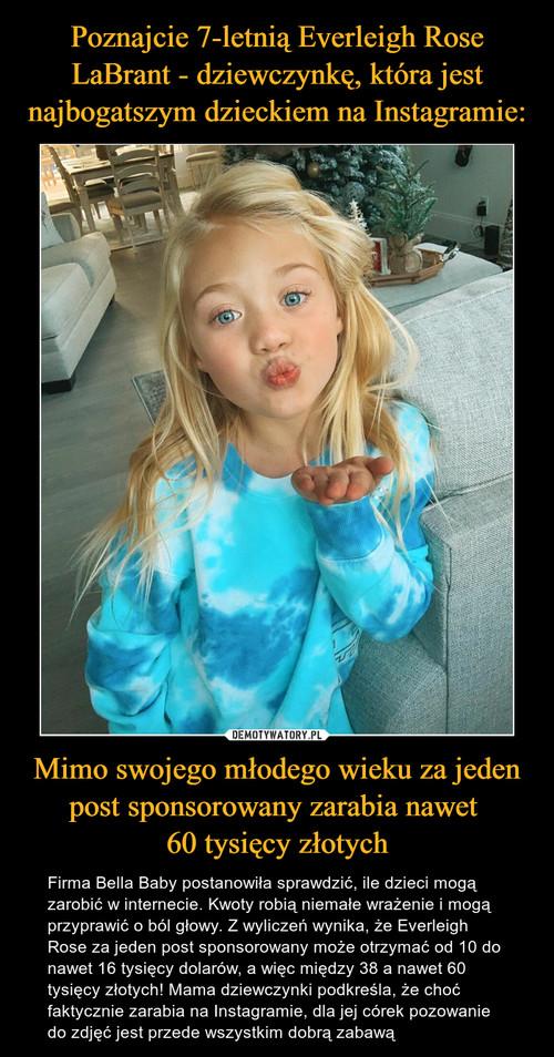 Poznajcie 7-letnią Everleigh Rose LaBrant - dziewczynkę, która jest najbogatszym dzieckiem na Instagramie: Mimo swojego młodego wieku za jeden post sponsorowany zarabia nawet  60 tysięcy złotych