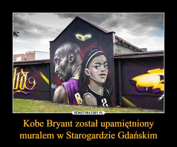 Kobe Bryant został upamiętniony muralem w Starogardzie Gdańskim –