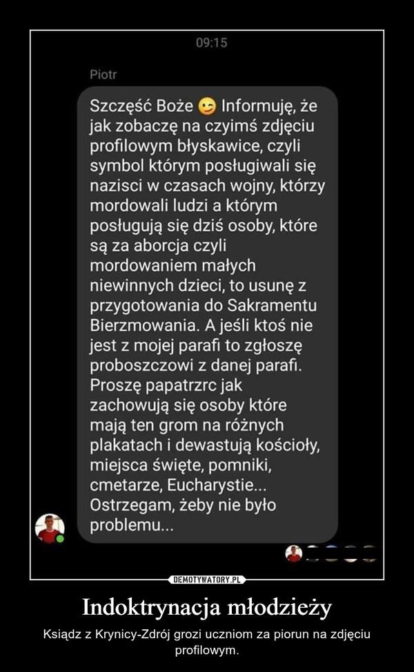 Indoktrynacja młodzieży – Ksiądz z Krynicy-Zdrój grozi uczniom za piorun na zdjęciu profilowym.
