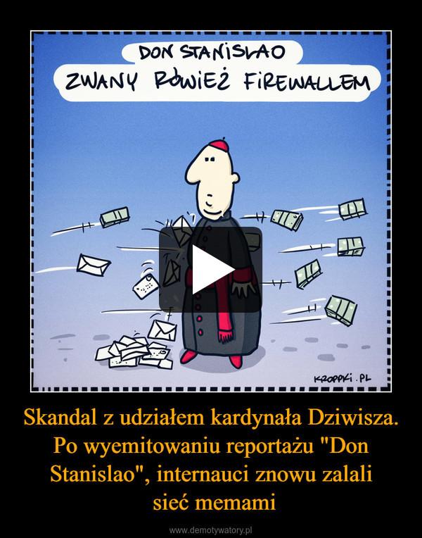 """Skandal z udziałem kardynała Dziwisza. Po wyemitowaniu reportażu """"Don Stanislao"""", internauci znowu zalali sieć memami –"""