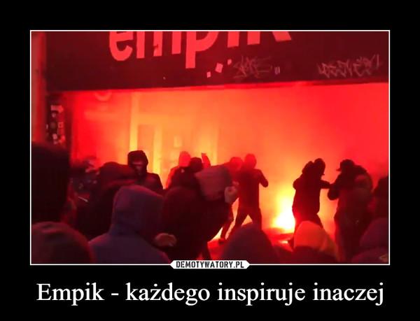 Empik - każdego inspiruje inaczej –