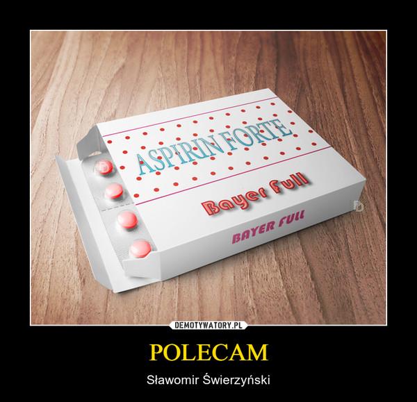 POLECAM – Sławomir Świerzyński