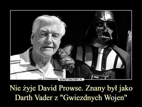 """Nie żyje David Prowse. Znany był jako Darth Vader z """"Gwiezdnych Wojen"""""""
