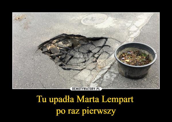 Tu upadła Marta Lempart po raz pierwszy –