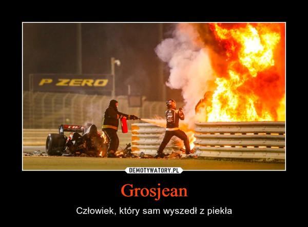 Grosjean – Człowiek, który sam wyszedł z piekła