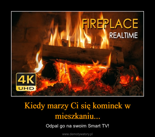 Kiedy marzy Ci się kominek w mieszkaniu... – Odpal go na swoim Smart TV!