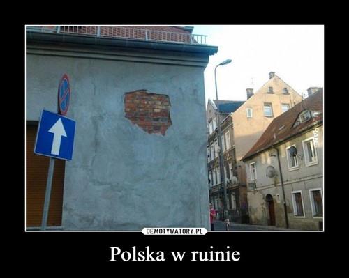 Polska w ruinie