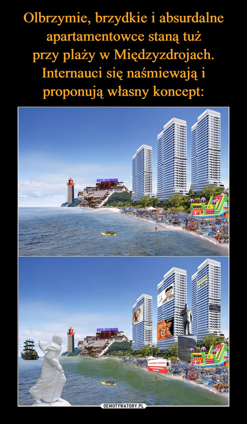 Olbrzymie, brzydkie i absurdalne apartamentowce staną tuż przy plaży w Międzyzdrojach. Internauci się naśmiewają i proponują własny koncept:
