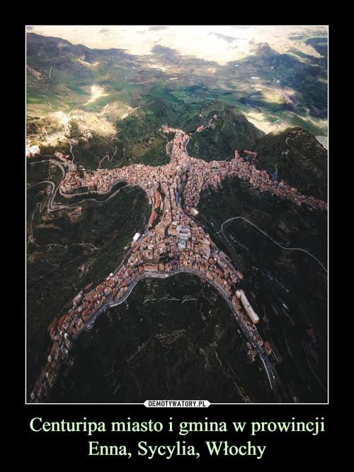 Centuripa miasto i gmina w prowincji Enna, Sycylia, Włochy