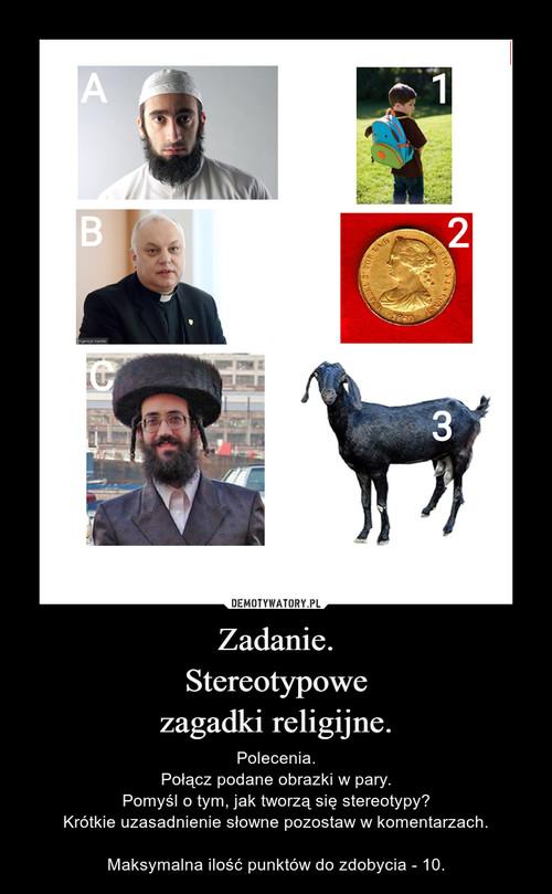 Zadanie. Stereotypowe zagadki religijne.