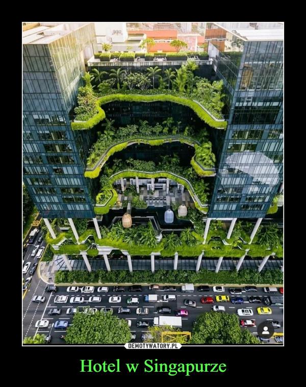 Hotel w Singapurze –