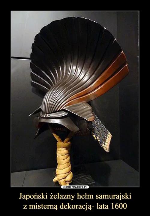 Japoński żelazny hełm samurajski z misterną dekoracją- lata 1600