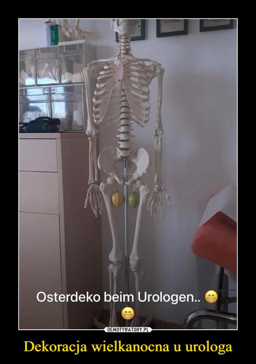 Dekoracja wielkanocna u urologa