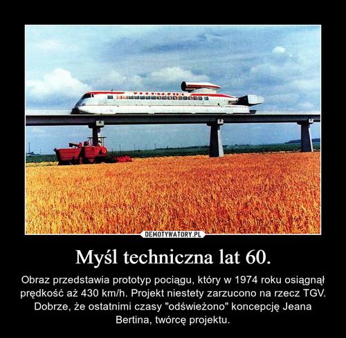 Myśl techniczna lat 60.