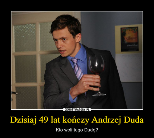 Dzisiaj 49 lat kończy Andrzej Duda