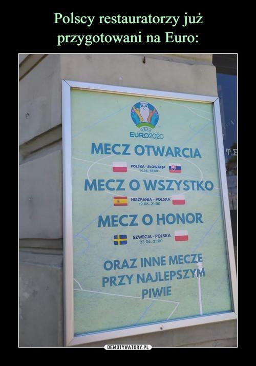 Polscy restauratorzy już przygotowani na Euro: