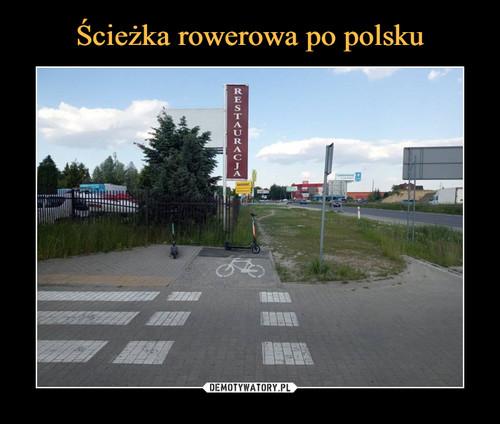 Ścieżka rowerowa po polsku