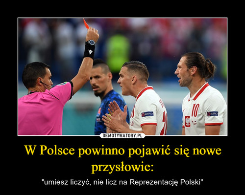 W Polsce powinno pojawić się nowe przysłowie: