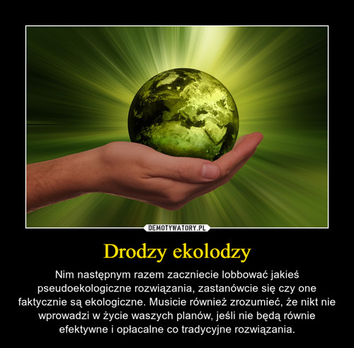 Drodzy ekolodzy
