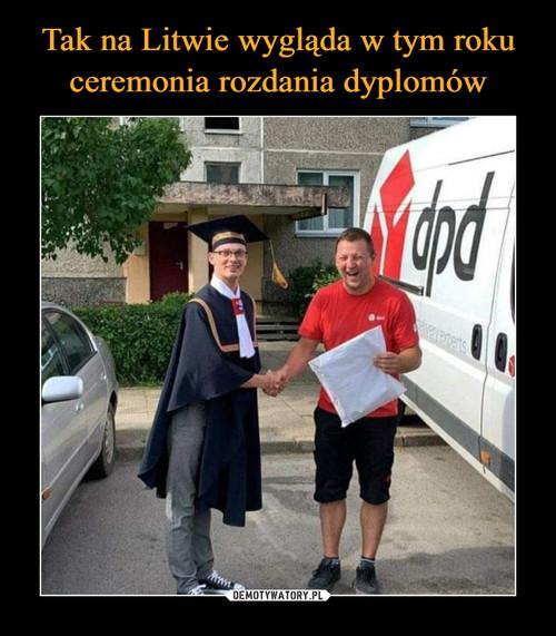 Tak na Litwie wygląda w tym roku ceremonia rozdania dyplomów