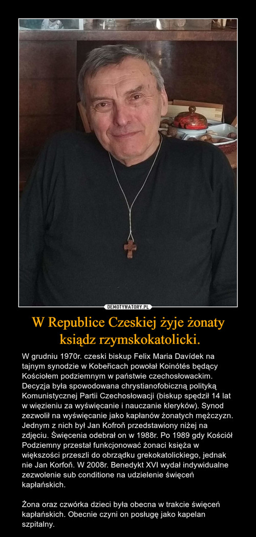 W Republice Czeskiej żyje żonaty  ksiądz rzymskokatolicki.