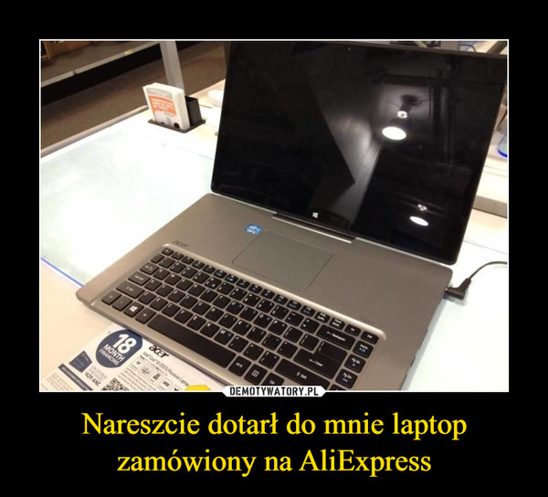 Nareszcie dotarł do mnie laptop zamówiony na AliExpress –