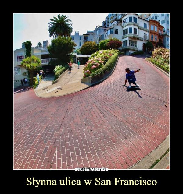 Słynna ulica w San Francisco –