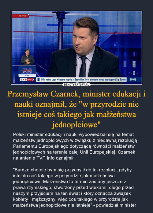 """Przemysław Czarnek, minister edukacji i nauki oznajmił, że """"w przyrodzie nie istnieje coś takiego jak małżeństwa jednopłciowe"""""""