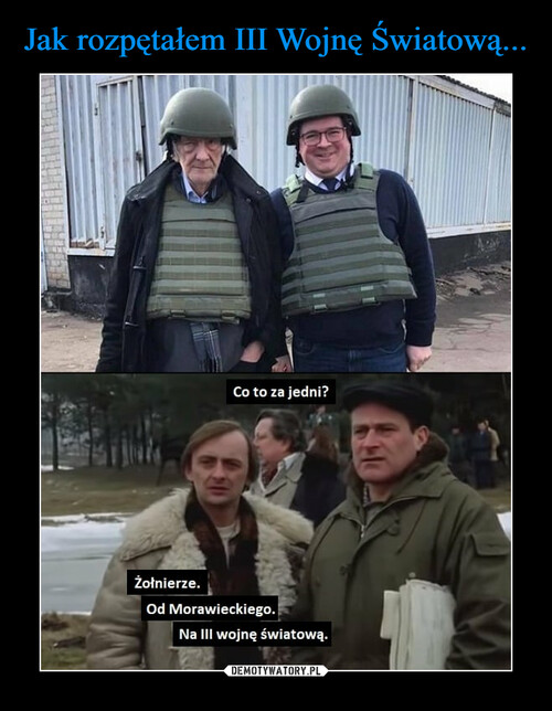 Jak rozpętałem III Wojnę Światową...